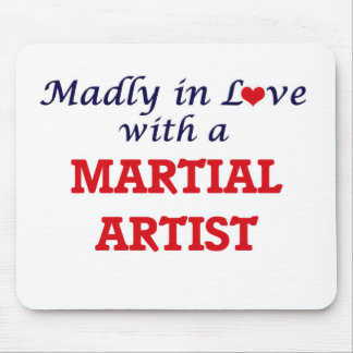 Madly in love with a Martial Artist Mouse Pad