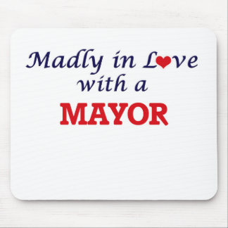 Madly in love with a Mayor Mouse Pad