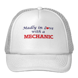 Madly in love with a Mechanic Trucker Hat