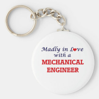 Madly in love with a Mechanical Engineer Keychain
