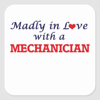 Madly in love with a Mechanician Square Sticker
