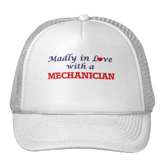 Madly in love with a Mechanician Trucker Hat