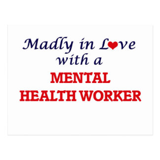 Madly in love with a Mental Health Worker Postcard