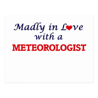 Madly in love with a Meteorologist Postcard