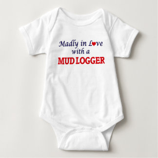 Madly in love with a Mud Logger Baby Bodysuit