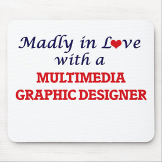 Madly in love with a Multimedia Graphic Designer Mouse Pad