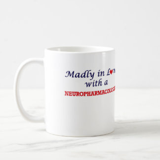 Madly in love with a Neuropharmacologist Coffee Mug