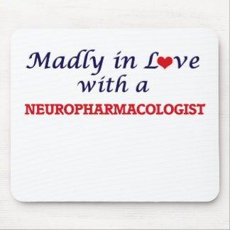 Madly in love with a Neuropharmacologist Mouse Pad
