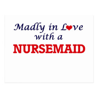 Madly in love with a Nursemaid Postcard