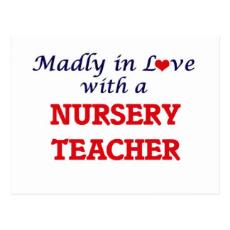 Madly in love with a Nursery Teacher Postcard