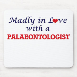 Madly in love with a Palaeontologist Mouse Pad