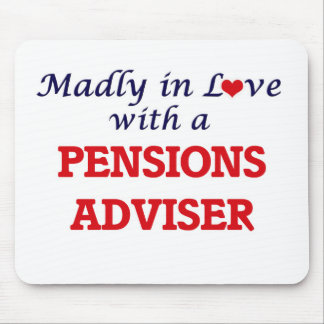 Madly in love with a Pensions Adviser Mouse Pad