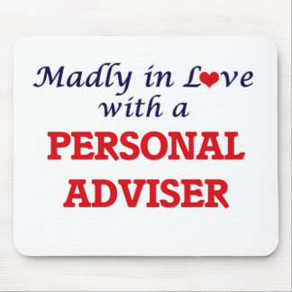 Madly in love with a Personal Adviser Mouse Pad