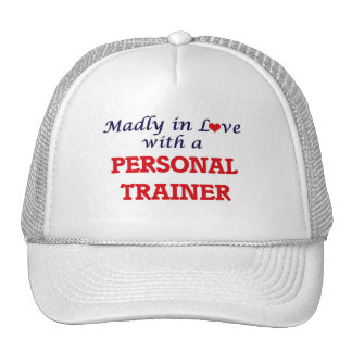 Madly in love with a Personal Trainer Trucker Hat