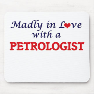 Madly in love with a Petrologist Mouse Pad