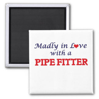 Madly in love with a Pipe Fitter 2 Inch Square Magnet