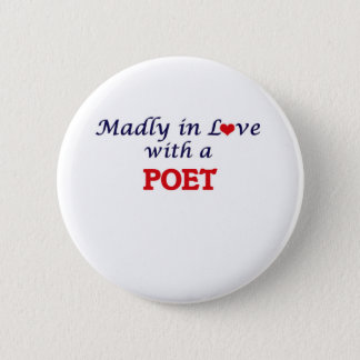 Madly in love with a Poet Button