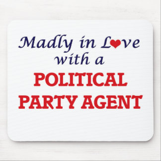 Madly in love with a Political Party Agent Mouse Pad