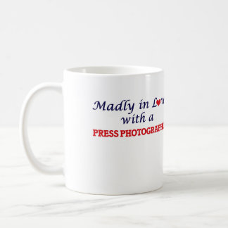 Madly in love with a Press Photographer Coffee Mug