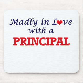 Madly in love with a Principal Mouse Pad