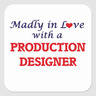Madly in love with a Production Designer Square Sticker