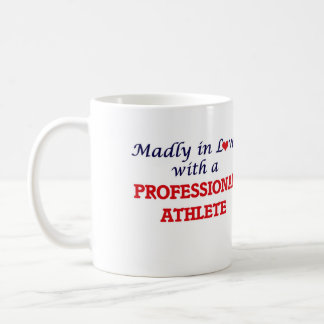 Madly in love with a Professional Athlete Coffee Mug