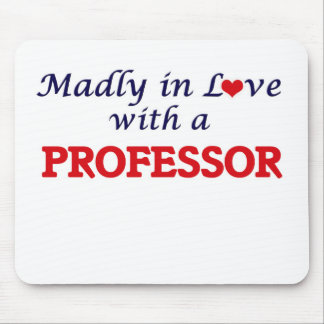 Madly in love with a Professor Mouse Pad