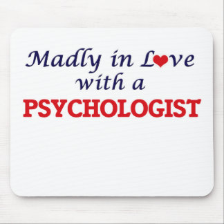 Madly in love with a Psychologist Mouse Pad