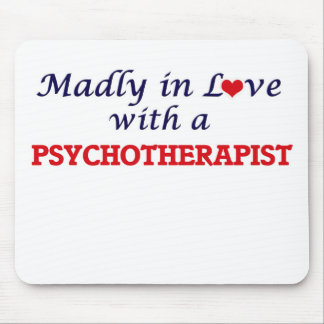Madly in love with a Psychotherapist Mouse Pad