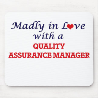 Madly in love with a Quality Assurance Manager Mouse Pad