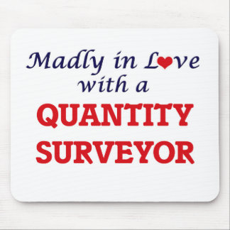 Madly in love with a Quantity Surveyor Mouse Pad