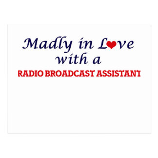 Madly in love with a Radio Broadcast Assistant Postcard