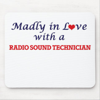 Madly in love with a Radio Sound Technician Mouse Pad