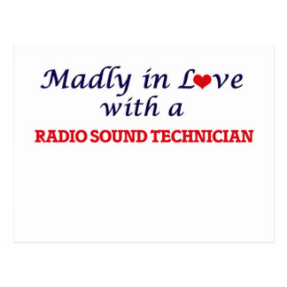 Madly in love with a Radio Sound Technician Postcard