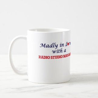 Madly in love with a Radio Studio Manager Coffee Mug