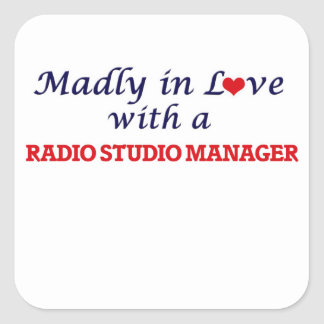 Madly in love with a Radio Studio Manager Square Sticker