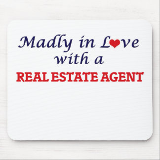 Madly in love with a Real Estate Agent Mouse Pad