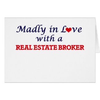 Madly in love with a Real Estate Broker Card