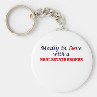 Madly in love with a Real Estate Broker Keychain