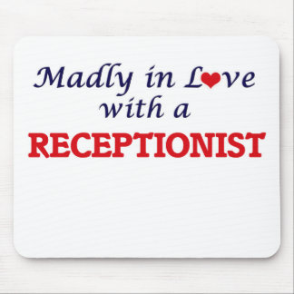 Madly in love with a Receptionist Mouse Pad