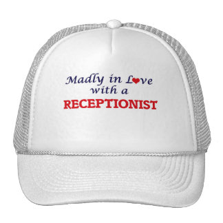 Madly in love with a Receptionist Trucker Hat