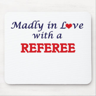 Madly in love with a Referee Mouse Pad