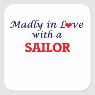 Madly in love with a Sailor Square Sticker