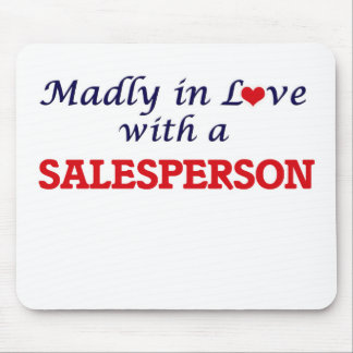 Madly in love with a Salesperson Mouse Pad