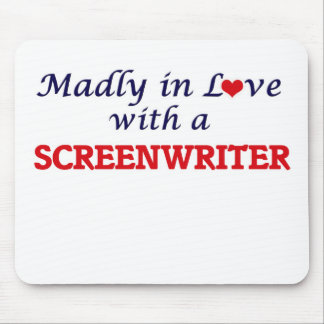 Madly in love with a Screenwriter Mouse Pad