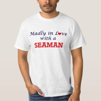 Madly in love with a Seaman T-Shirt