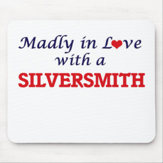 Madly in love with a Silversmith Mouse Pad