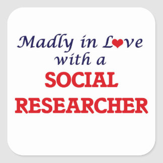 Madly in love with a Social Researcher Square Sticker