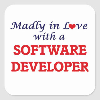Madly in love with a Software Developer Square Sticker