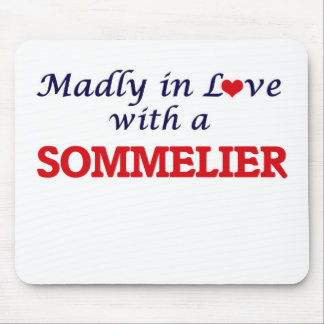 Madly in love with a Sommelier Mouse Pad